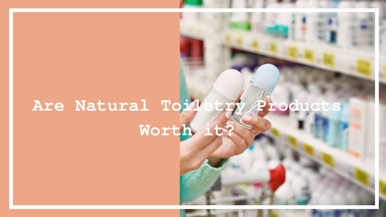 Natural Toiletry Products